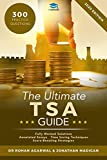 The Ultimate TSA Guide- 300 Practice Questions: Fully Worked Solutions, Time Saving Techniques, Score Boosting Strategies, Annotated Essays, 2019 Edition Book for Thinking Skills Assessment UniAdmissions