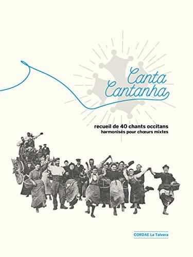 Canta Cantanha recueil de chants et partitions en occitan