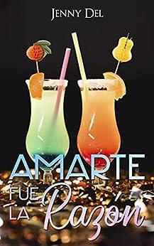 Amarte fue la razón PDF EPUB Gratis descargar completo