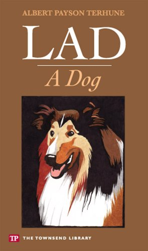 Lad: A Dog (Townsend Library Edition) (English Edition)