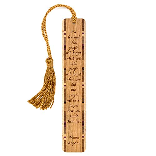 Feelings Quote by Maya Angelou Engraved Wooden Bookmark with Tassel - Search B071WXCW8L for Personalized Version