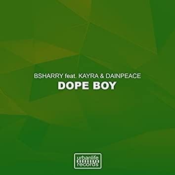 Dope Boy (feat. Kayra, Dainpeace)