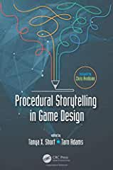 Procedural Storytelling in Game Design from CRC Press