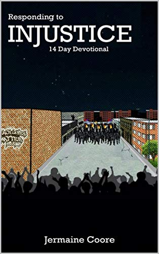 Responding to Injustice: 14 Day Devotional (English Edition)