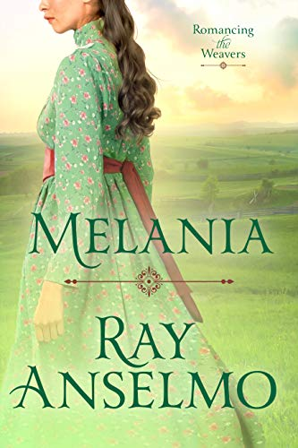 Melania (Romancing the Weavers Book 4) (English Edition)