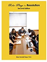 Role-Plays for Resolution, Second Edition