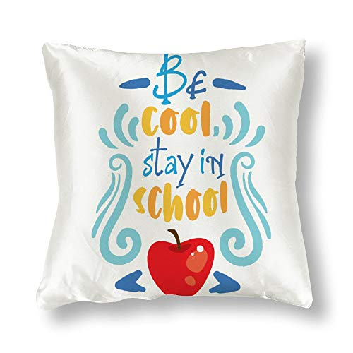 GenericBrands Satin Pillowcase Double Sided Printing Be Cool Stay in School Pillowcases, Pillowcase for Hair and Skin, Pillows for Sleeping, Throw Pillow Covers, Cushion, The Best Gift.