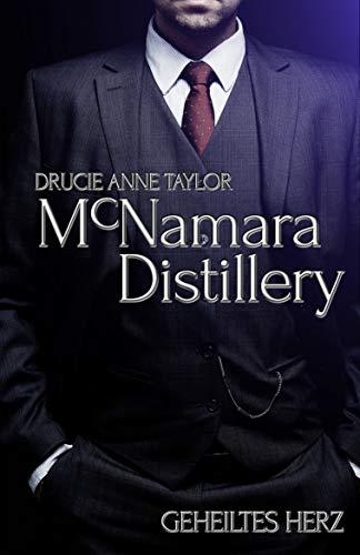McNamara Distillery: Geheiltes Herz
