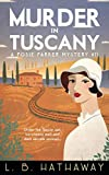 Murder in Tuscany: An unputdownable 1920s historical cozy mystery (The Posie Parker Mystery Series)