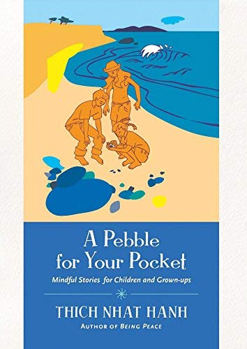 A Pebble For Your Pocket by Thich Nhat Hanh (2014-01-01)