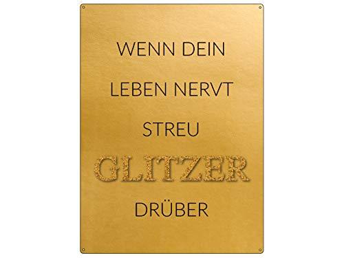 Interluxe 30x22cm Gold Wandschild WENN Dein Leben NERVT STREU Glitzer DRÜBER Wanddekoration