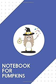Notebook for Pumpkins: Dotted Journal with Happy Halloween Witch Cat Design - Cool Gift for a friend or family who loves fun presents! | 6x9