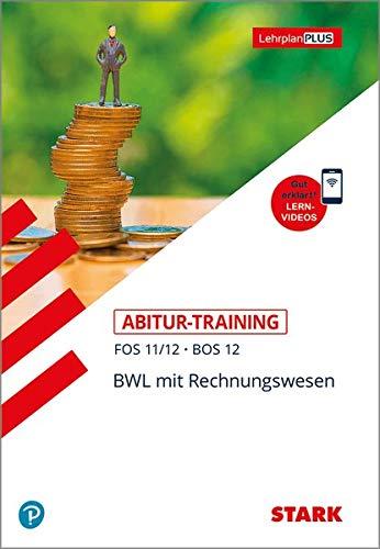 STARK Abitur-Training FOS/BOS - BWL mit Rechnungswesen 11./12. Klasse