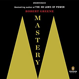 Mastery                   Written by:                                                                                                                                 Robert Greene                               Narrated by:                                                                                                                                 Fred Sanders                      Length: 16 hrs and 9 mins     147 ratings     Overall 4.7