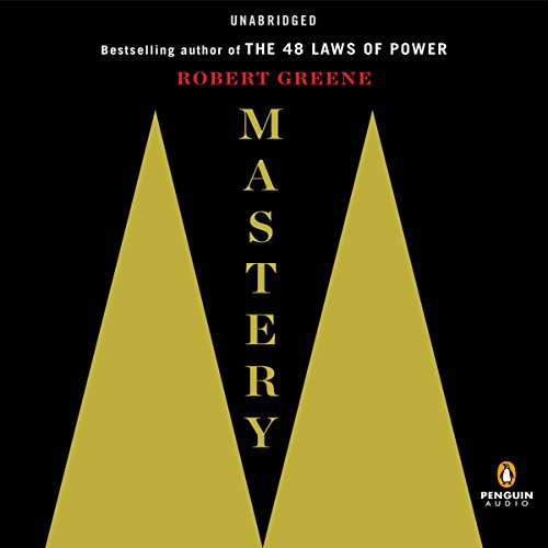 Mastery                   Written by:                                                                                                                                 Robert Greene                               Narrated by:                                                                                                                                 Fred Sanders                      Length: 16 hrs and 9 mins     148 ratings     Overall 4.6