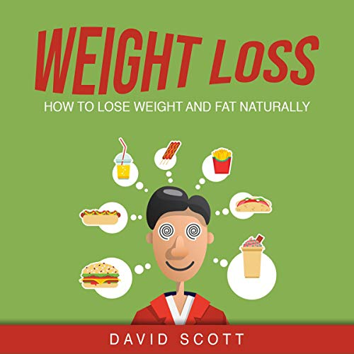 Weight loss: How to Lose Weight and Fat Naturally. cover art