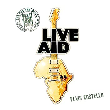 Elvis Costello at Live Aid (Live at Wembley Stadium, 13th July 1985)