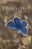 Evanescence: Selected Poems