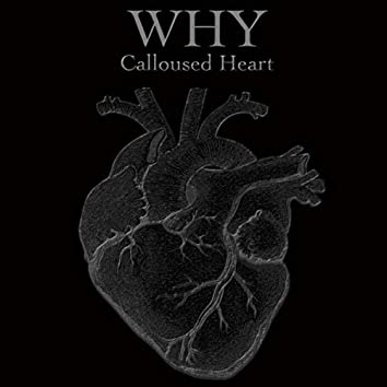 Calloused Heart