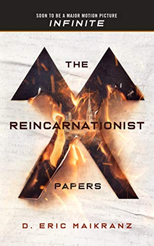 The Reincarnationist Papers by [D. Eric Maikranz]