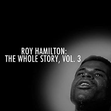 Roy Hamilton: The Whole Story, Vol. 3