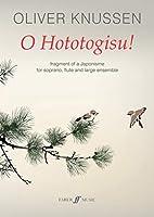 O Hototogisu!: Fragment of a Japonisme, Score (Faber Edition)