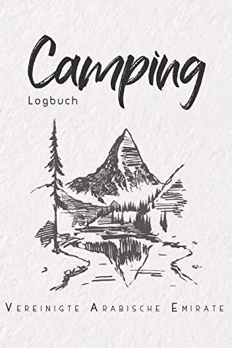 Camping Logbuch Vereinigte Arabische Emirate: 6x9 Reise Journal I Tagebuch für Camper und Zelt Fans I Wohnmobil Notizbuch I Travel Journal