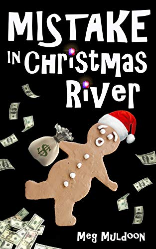 Mistake in Christmas River: A Christmas Cozy Mystery (Christmas River Cozy Book 12)