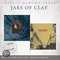 Classic Albums Series: Jars of Clay/Much Afraid