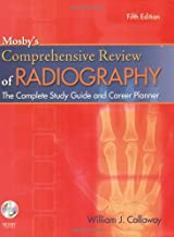 Mosby's Comprehensive Review of Radiography: The Complete Study Guide and Career Planner (Mosby's Complete Review of Radiography)