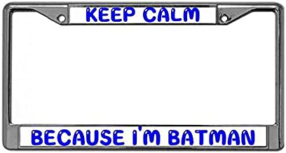 DONOTDO Will Not Corrode Or Fade License Plate Tag Frame Steel Metal Pack License Plate Frame Keep Calm Because I'm Batman License Plate Zinc Frame for US Canada Cars