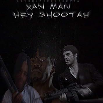 Hey Shootah