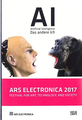 Ars Electronica 2017: Festival for Art, Technology, and Society