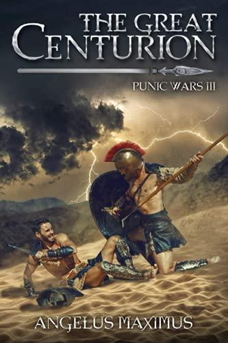 The Great Centurion: Punic Wars 3