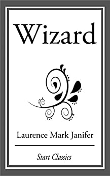 Wizard by [Laurence Mark Janifer]
