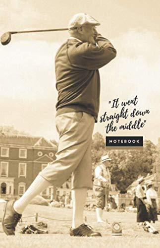 The Golfers Collective - Hickory Notebook: The Ultimate Golf Note Book and Journal for Golf Fans, Golf Gift Idea, Blank Lined Writing Notebook