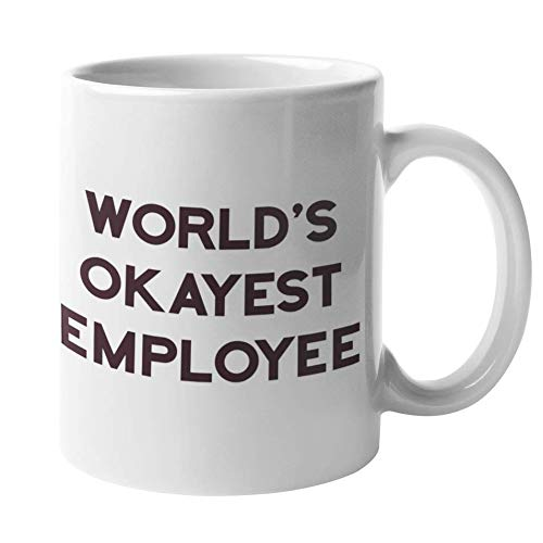 Worlds Okayest Employee - Funny White Elephant Gifts for Work Office Party | Best Employees Coffee Mug - Dirty Santa Gifts for Coworkers | Team Gift Exchange Ideas - Worst Coworker Mugs, Boss Cup