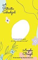 A Patriotic Schoolgirl (Best Angela Brazil Books)