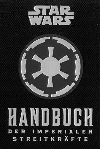 Star Wars: Handbuch der Imperialen Streitkräfte: Kommandanten-Leitfaden