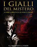 I gialli del mistero la serie completa: Thriller fantasy