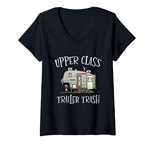 Mujer Upper Class Trailer Trash - Funny Camper Camping Outdoor Camiseta Cuello V