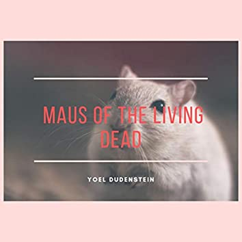 Maus of the Living Dead