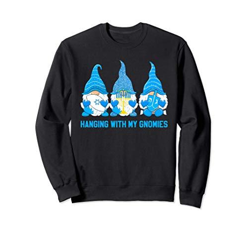 Hanging With My Gnomies Nordic Gnome Hanukkah Jewish Gift Sweatshirt