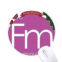 元素元素周期アクチニドフェルミウム クリスマスツリーの滑り止めゴム形のマウスパッド