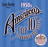 Casey Kasem Presents: America's Top 10 Through the Years - The 1950s by Various Artists (2001-04-24)
