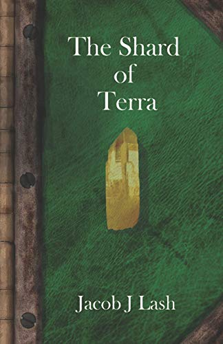 The Shard of Terra: 1 (Legends of Acania)