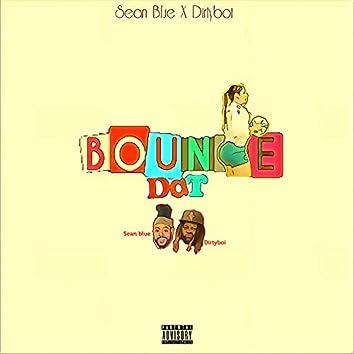 Bounce Dat (feat. Dirtyboi)