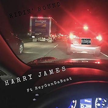 Ridin' Round (feat. Reyg OnDaBeat)