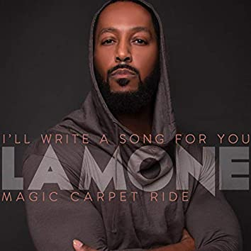 I'll Write a Song for You B/W Magic Carpet Ride
