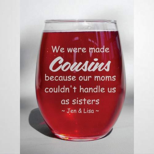 We were Made Cousins - Vaso de vino con cristal sin tallo, grabado, ideal para padre, mamá, niño o amiga